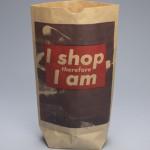 BARBARA KRUGER, I shop therefore I am, 1990 [paper shopping bag]