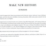 ED RUSCHA, Make New History, 2009 [artist's book]