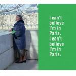 KEN LUM, I Can't Believe I'm in Paris, 2011