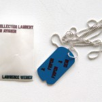 LAWRENCE WEINER, À fripon fripon et demi, [2004]