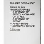 PHILIPPE DECRAUZAT, Trois Films Photographiés, 2011 [artist's book]
