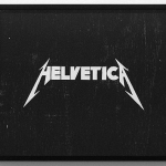 YANN SÉRANDOUR, Helvetica as Metallica, 2006