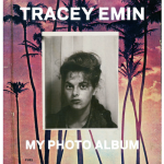 TRACY EMIN, My Photo Album, 2013