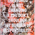 AI WEIWEI, The world is not changing..., 2013