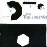 GÜNTHER BRUS, Der Trauermantel, 1976