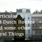 JILL MAGID, Particular Old Dutch Houses and some other Royal Things, 2003
