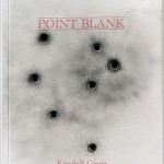 KENDELL GEERS, Point Blank, 2004 [artist's book]