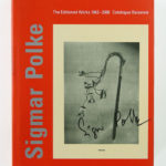 SIGMAR POLKE, The Editioned Works 1963 - 2000, 2000 [signed catalogue raisonné]