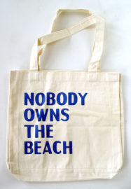 DAVID HORVITZ, Nobody owns the beach, 2016 [tote bag]