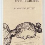 OTTO EGBERTS, Verspreide Koppen, 1988 [artist book, signed]