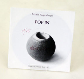 MARTIN KIPPENBERGER, Pop In, 1984  [7 inch vinyl record, signed]