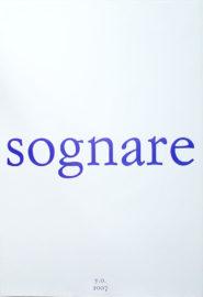 YOKO ONO, Sognare, 2007 [poster]