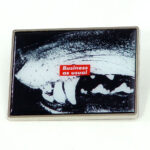 BARBARA KRUGER, Business as usual, 2019 [metal pin]